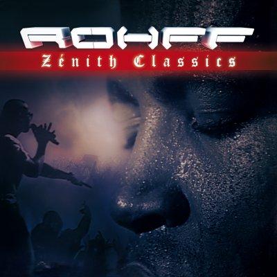 Rohff - DVD ZENITH CLASSICS