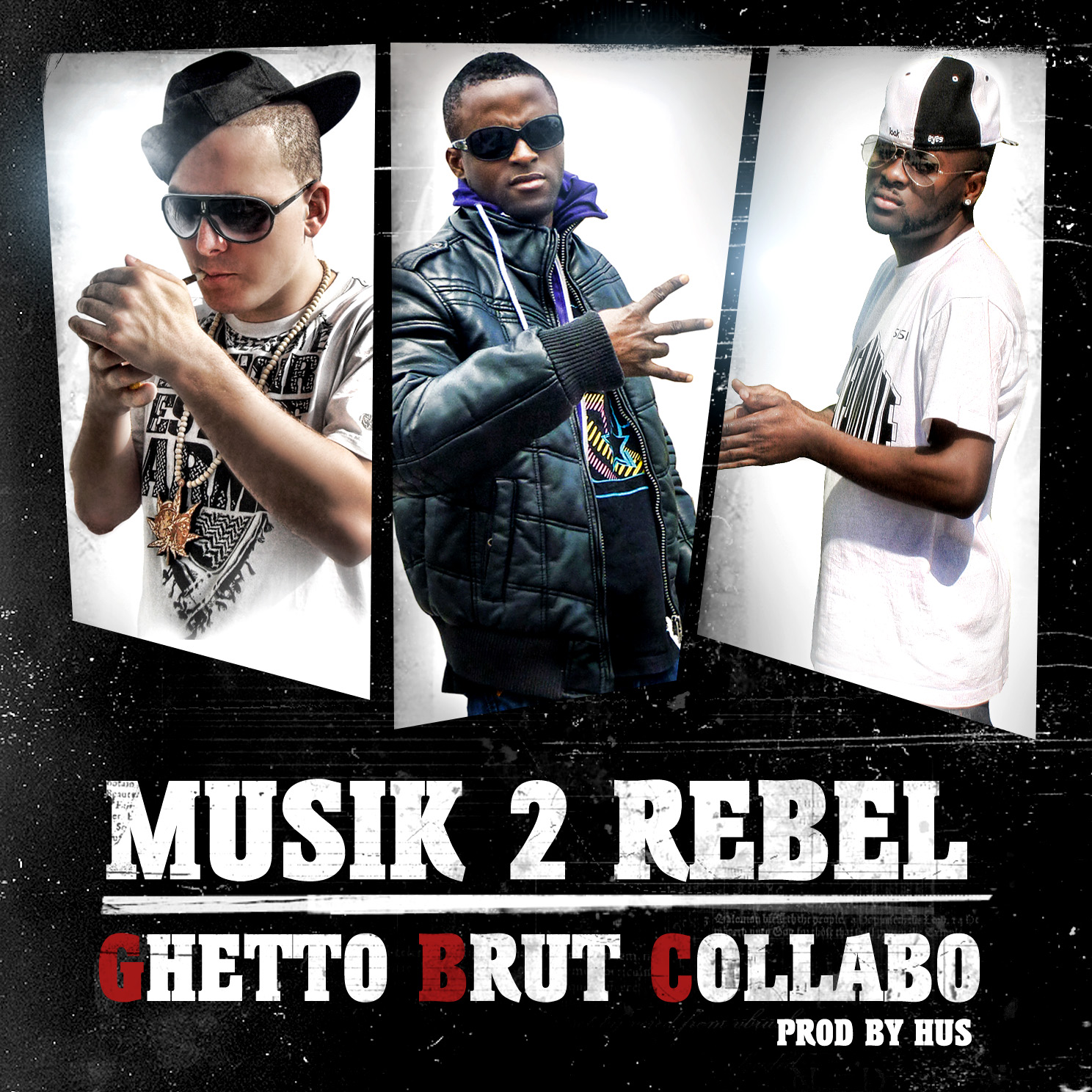 Ghetto Brut Collabo - Musik de rebel