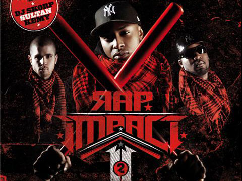 Sultan - Rap impact 2010 feat Sofiane Still Red K Fresh Kayline et B.O Digital