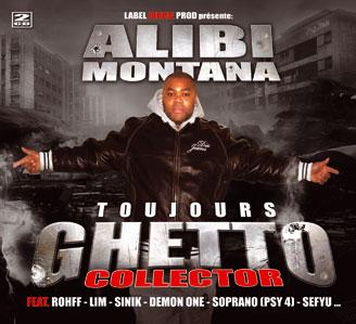 Alibi Montana - TOUJOURS GHETTO COLLECTOR