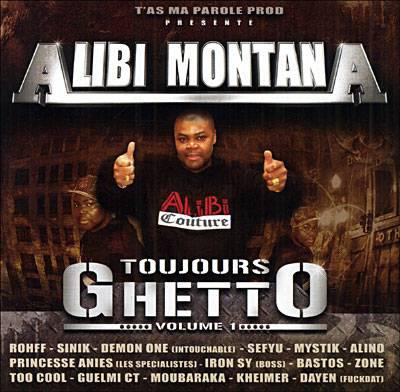 Alibi Montana - TOUJOURS GHETTO VOL.1