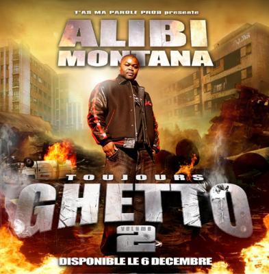Alibi Montana - TOUJOURS GHETTO VOL.2