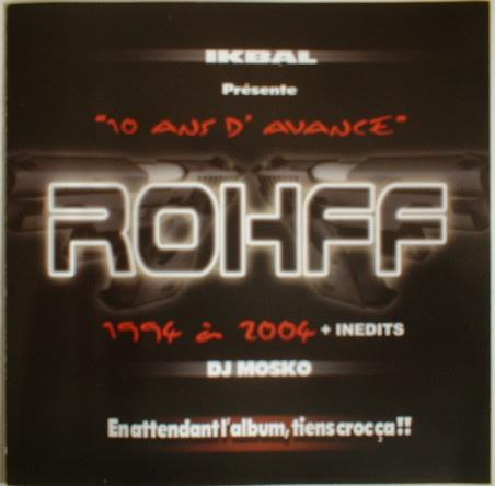 Rohff - 10 ANS D AVANCE