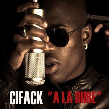 CiFack - A la dure