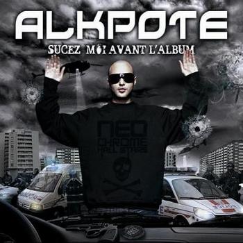 Al K-Pote - SUCEZ MOI AVANT L ALBUM
