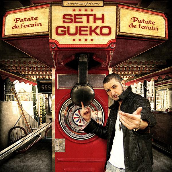 Seth Gueko - PATATE DE FORAIN