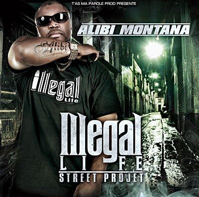 Alibi Montana - ILLEGAL LIFE