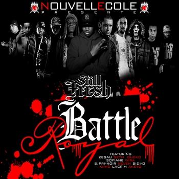 Still Fresh - Battle Royal Seth Gueko S.pri-Noir Aketo Sofiane, Zesau Wira Sidi.O Seven Lacrim et Kinio