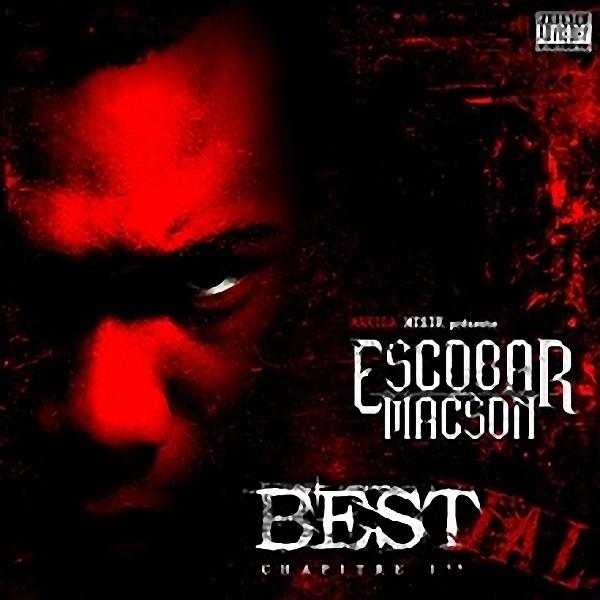 Escobar Macson - Esprit crapuleux feat Lalcko et Despo Rutti