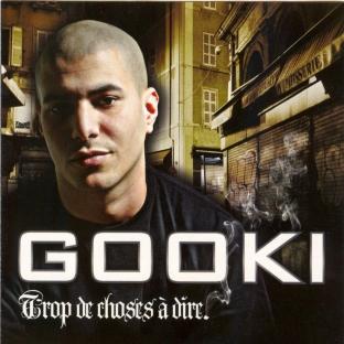 Gooki - TROP DE CHOSES A DIRE