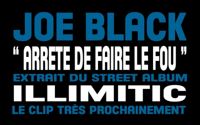 Joe Black - Arrete de faire le fou