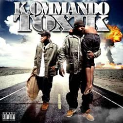 K.ommando Toxik - K.OMMANDO TOXIK