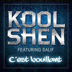 Kool Shen - C est bouillant feat Salif