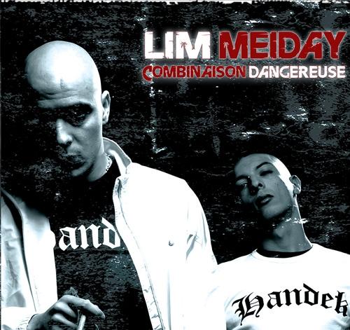 LIM Meiday - COMBINAISON DANGEREUSE