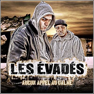 Les Evades - AUCUN APPEL AU CALME
