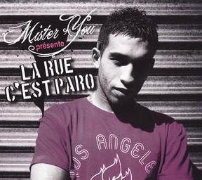 Mister You - LA RUE C EST PARO