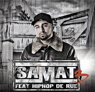 Samat - SAMAT FEAT HIP HOP DE RUE VOL 3