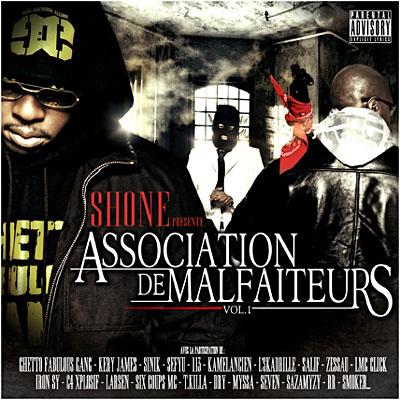 Shone - ASSOCIATION DE MALFAITEURS VOL.1
