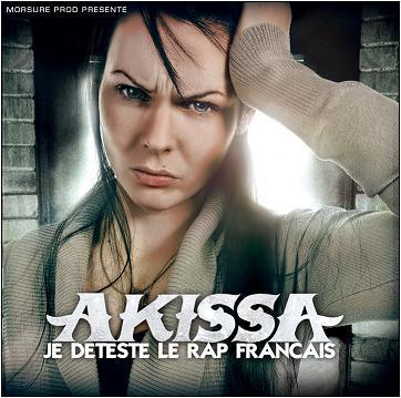 Akissa - JE DETESTE LE RAP FRANCAIS