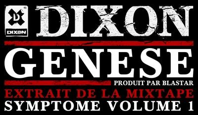 Dixon - Genese