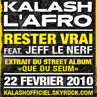 Kalash L Afro - Rester vrai feat Jeff Le Nerf