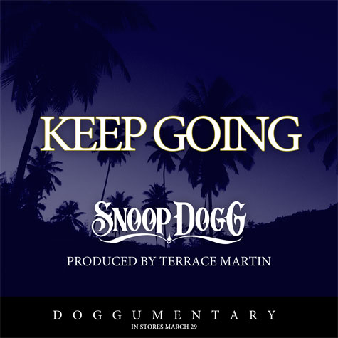 Snoop Dogg - Keep Going