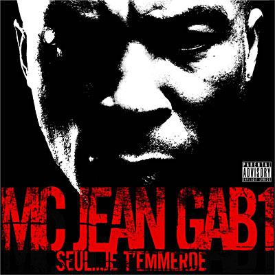 MC Jean Gabin - SEUL... JE T EMMERDE