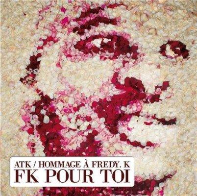 ATK - HOMMAGE A FREDY K