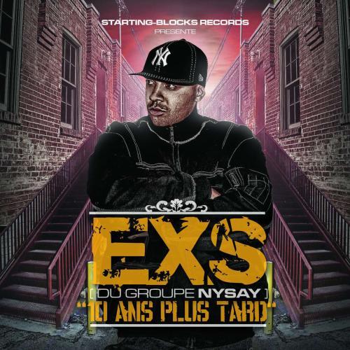 EXS - 10 ANS PLUS TARD