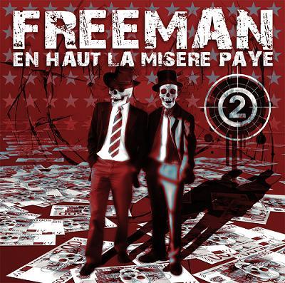 Freeman - EN HAUT LA MISERE PAYE VOLUME 2