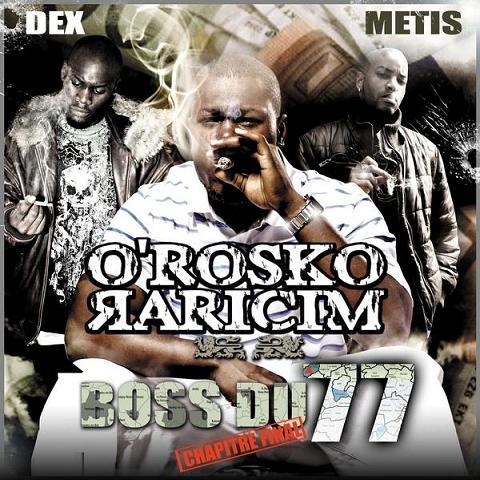 Orosko - BOSS DU 77 CHAPITRE FINAL