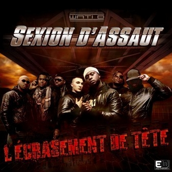 Sexion D assaut - L ECRASEMENT DE TETE