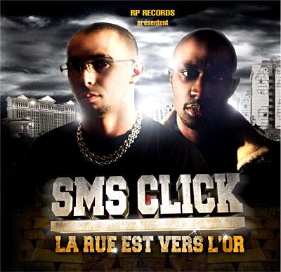 SMS CLICK - LA RUE EST VERS L OR