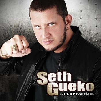 Seth Gueko - LA CHEVALIERE