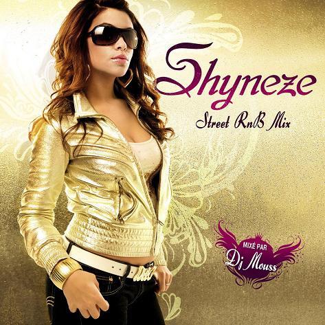 Shyneze - STREET RNB MIX