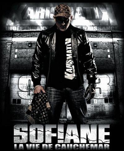 Sofiane - LA VIE DE CAUCHEMAR
