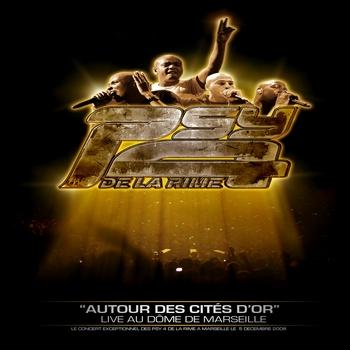 Psy 4 de la rime - DVD - AUTOUR DES CITES D OR - LIVE AU DOME DE MARSEILLE