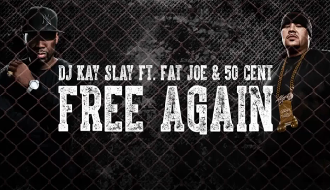 "Kay Slay invite Fat Joe & 50 Cent sur le morceau ""Free Again"""