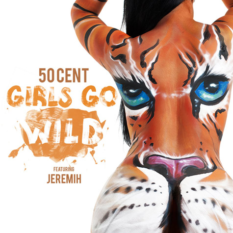 50-cent-girls-go-wild
