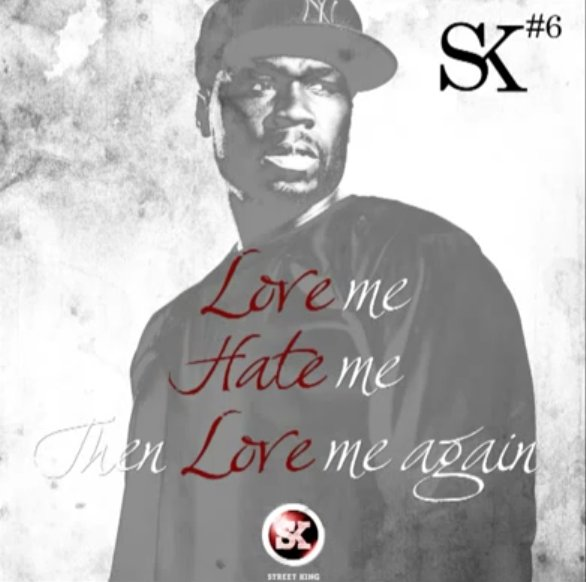 50 cent love hate love