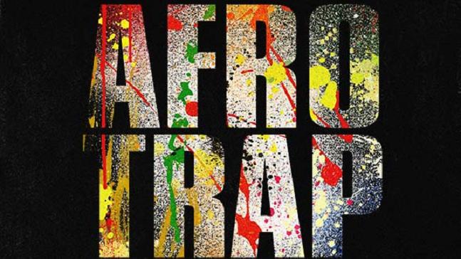 AFRO TRAP VOLUME 1