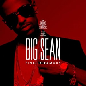 Big Sean  Finally Famous The Album