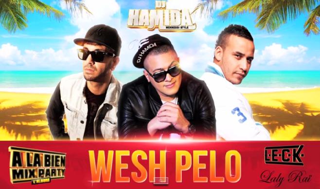Dj Hamida collabore avec L.E.C.K et Laly Raï pour le morceau : Wesh Pelo