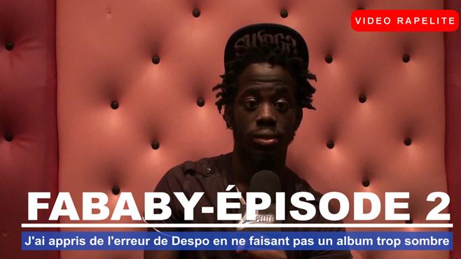 """Fababy : """"J'ai appris de l'erreur de Despo en ne faisant pas un album trop sombre"""""""