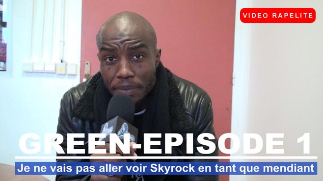 Green Money : Je ne vais pas aller voir Skyrock en tant que mendiant