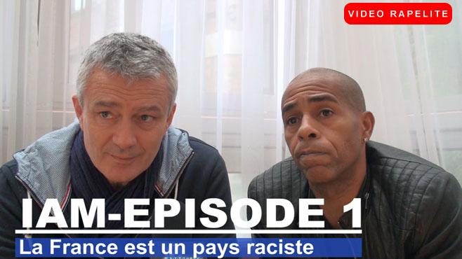 """IAM """"La France est un pays raciste"""""""