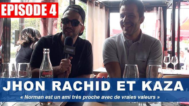 Jhon Rachid : « Norman est un ami très proche avec de vraies valeurs »