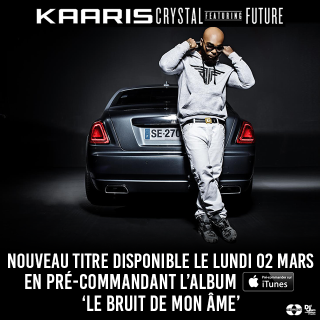 Kaaris en collaboration avec Future