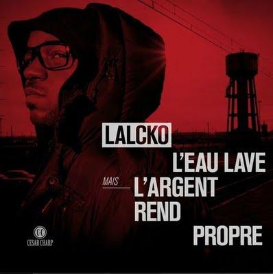 Lalcko-L'eau Lave Mais L'argent Rend Propre 2011