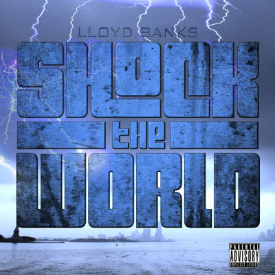 Lloyd Banks - Shock The World